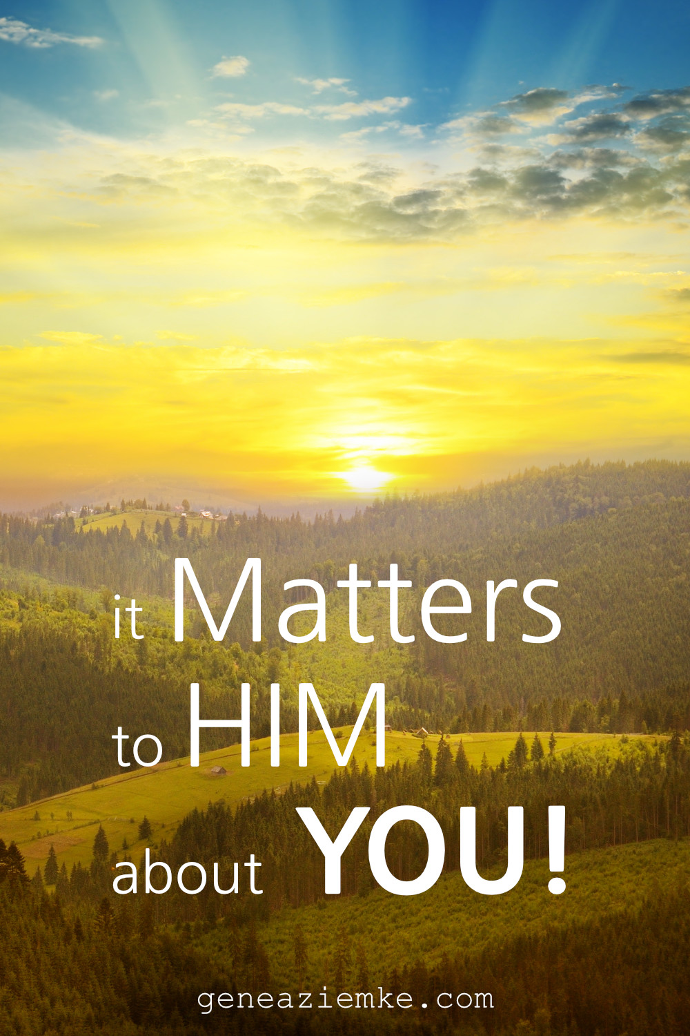 Gene A. Ziemke preaches on It Matters To Him About You