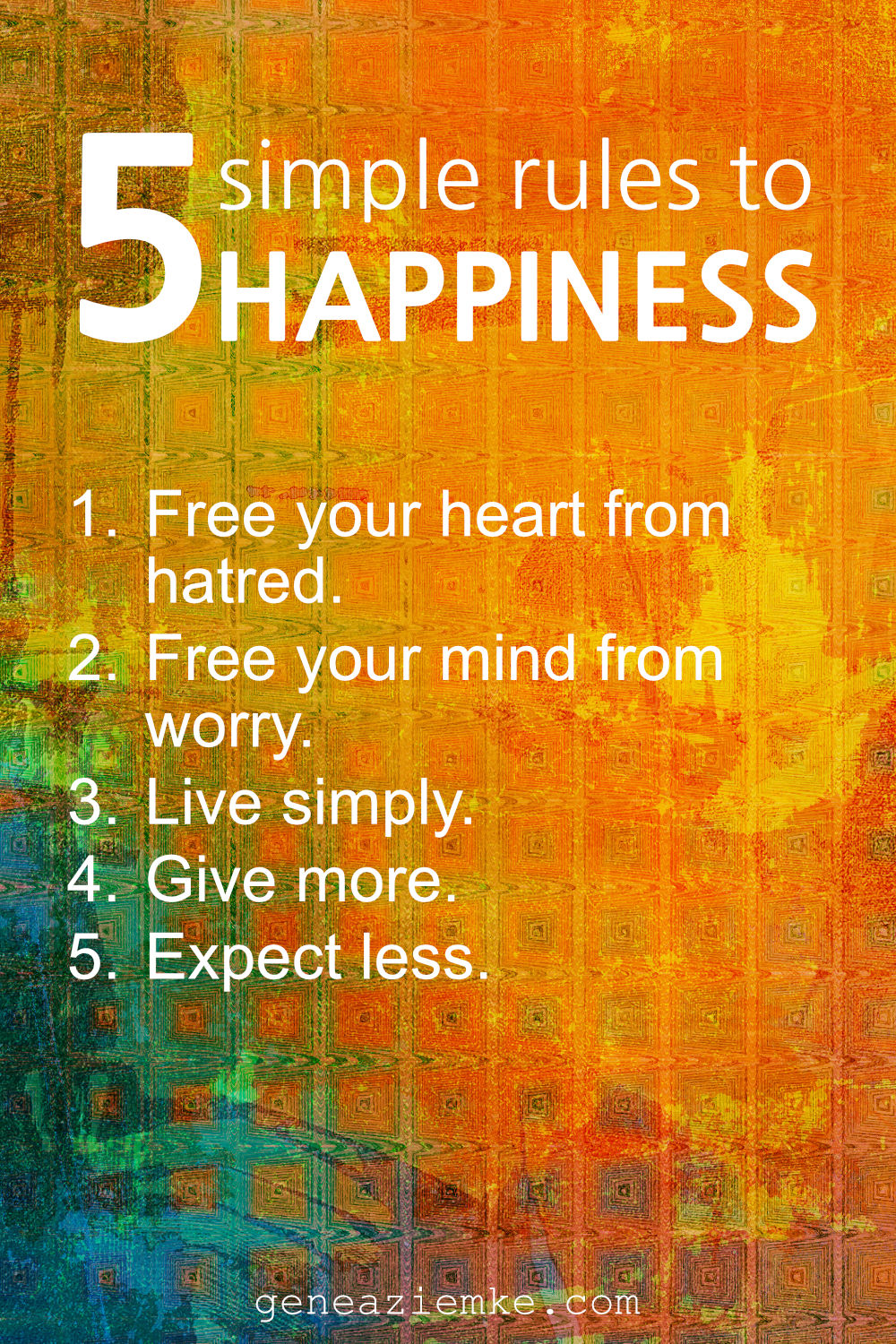 Happiness Rules