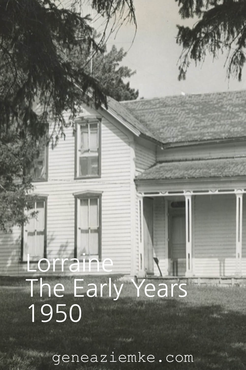 Lorraine - The Early Years - 1950
