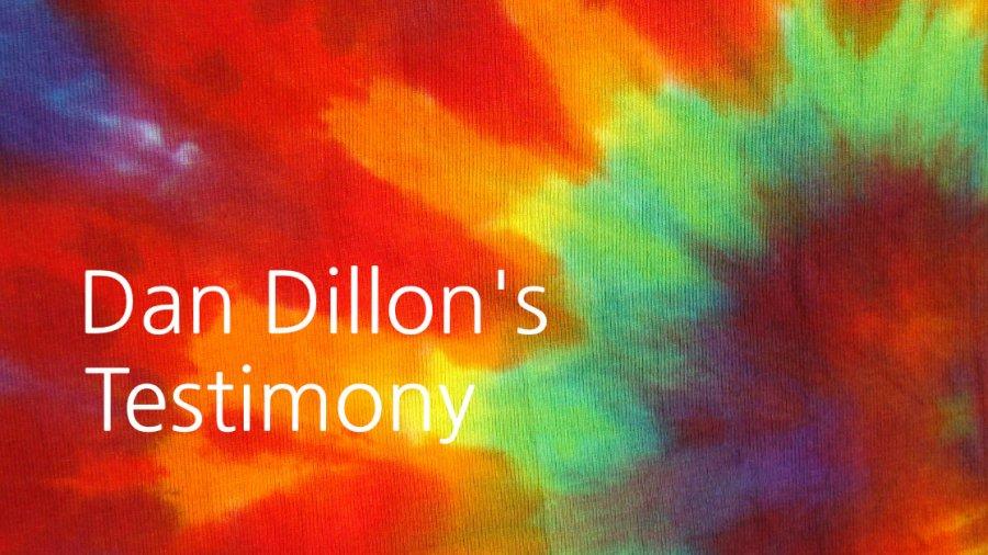 Dan Dillon's Testimony