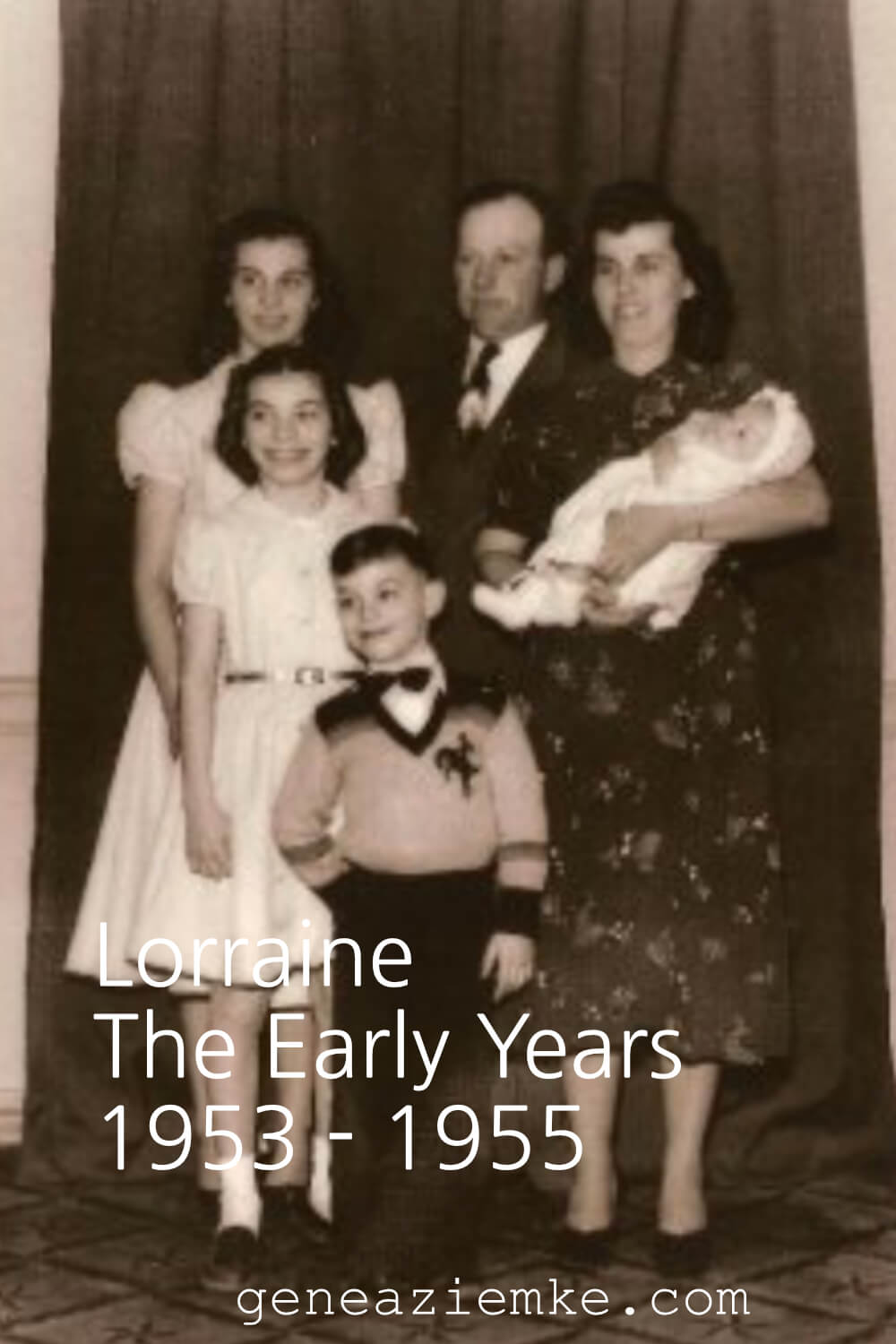 Lorraine - The Early Years - 1953-1955