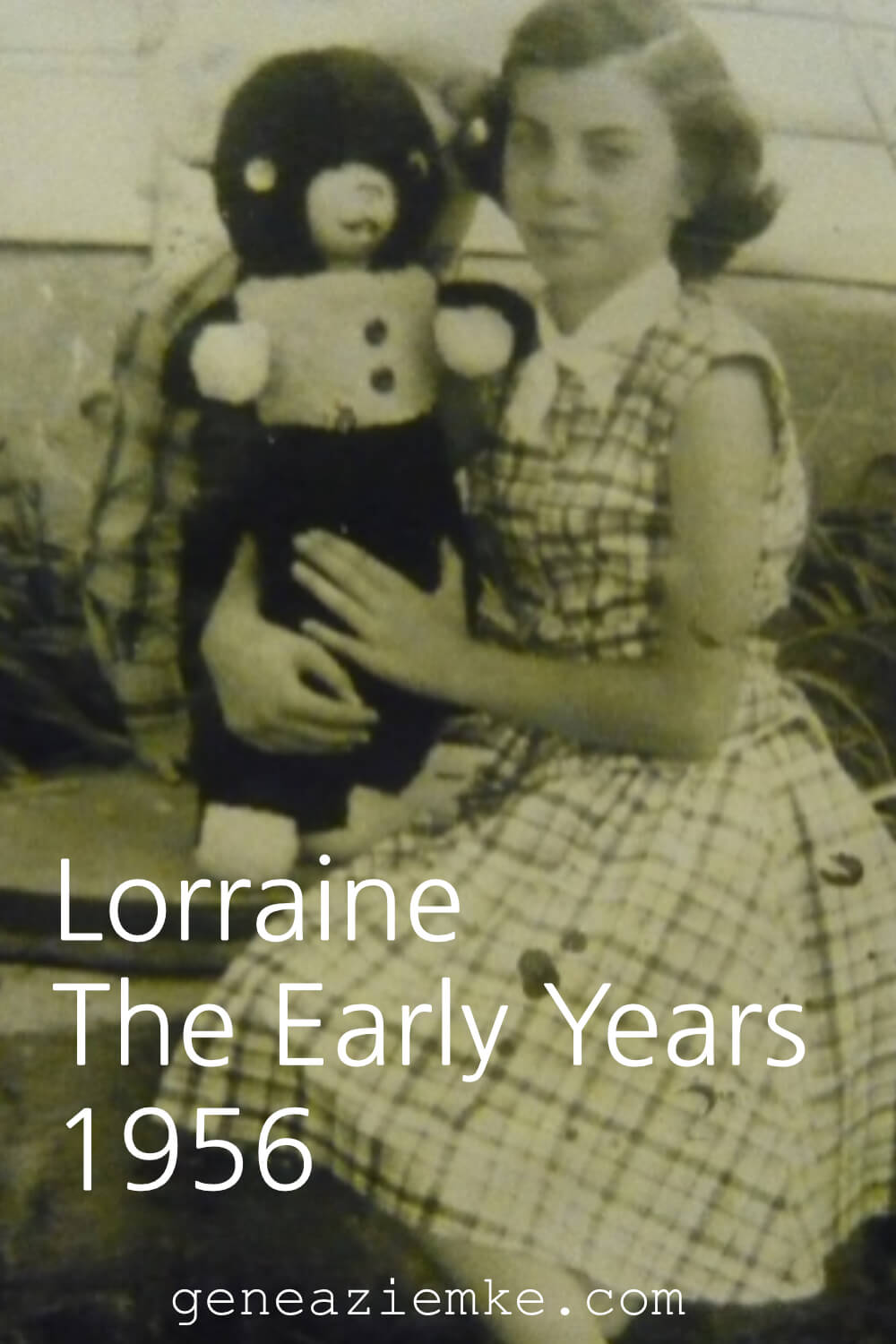 Lorraine - The Early Years - 1956