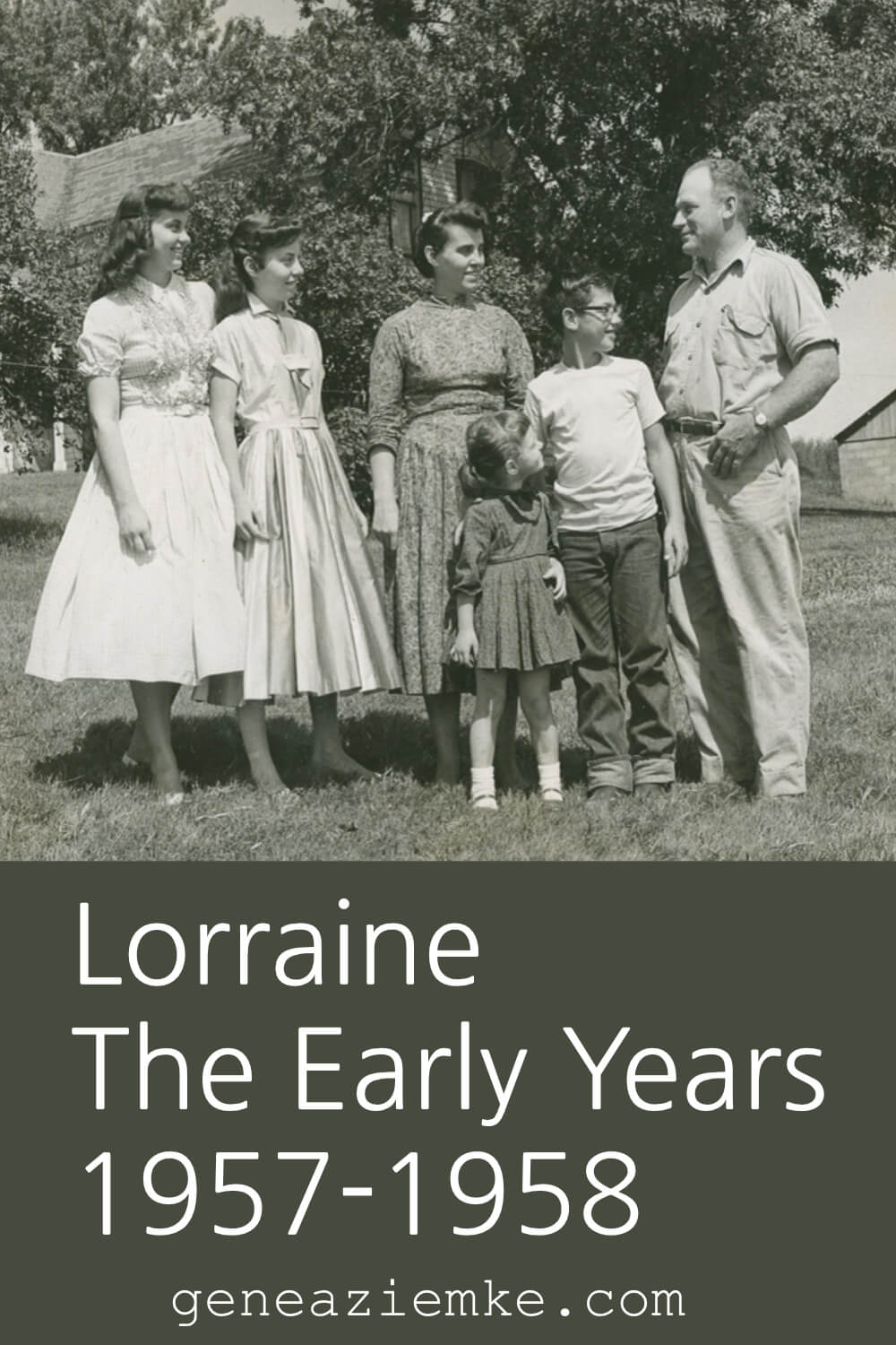 Lorraine - The Early Years - 1957-1958