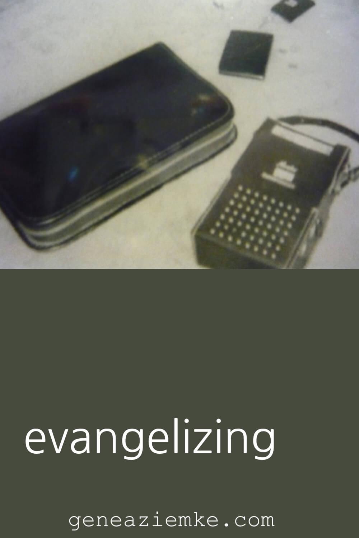 Evangelizing