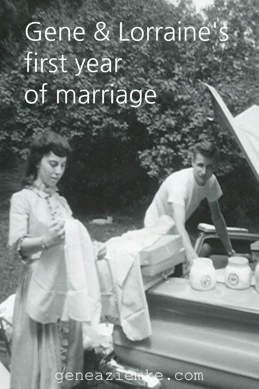 Gene & Lorraine's First Year Of Marriage