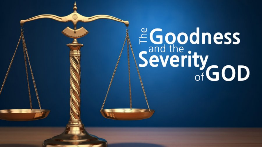 The Goodness And The Severity Of God - Gene A. Ziemke - World Of Pentecost