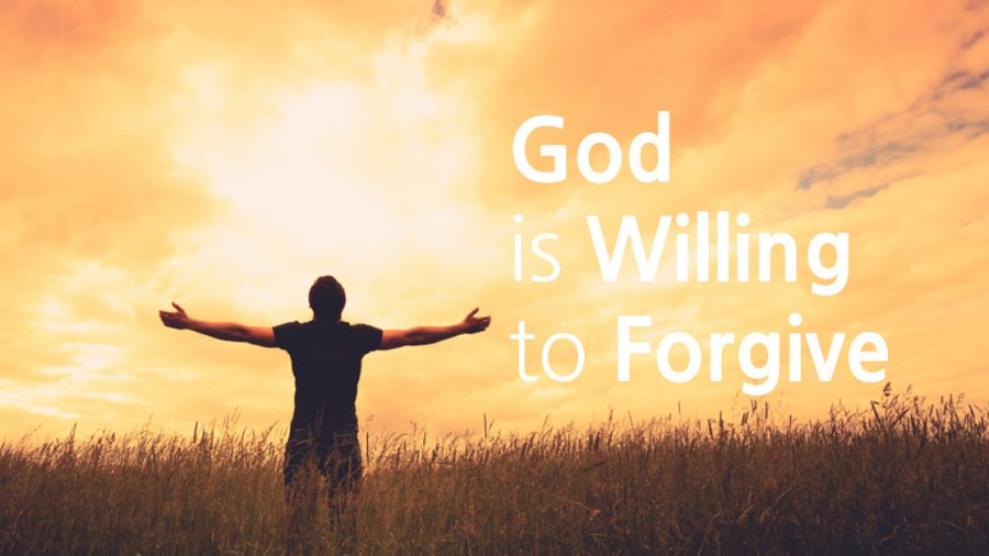 God Is Willing To Forgive