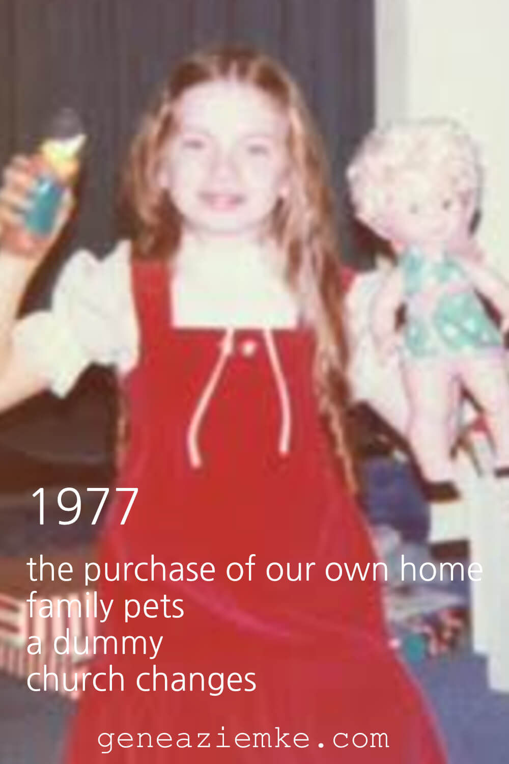 1977 - The Purchase Of Our Own Home, Family Pets, A Dummy, and Church Changes