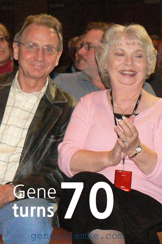 2010 - Gene Turns 70!